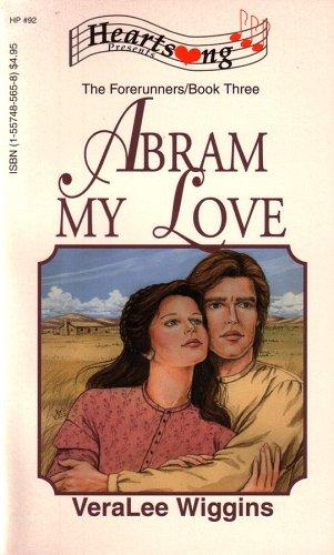 Abram My Love (Northwest Series #3) (Heartsong Presents #92), VeraLee Wiggins