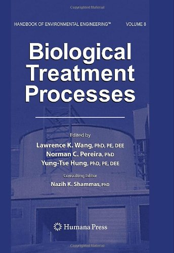 Biological Treatment Processes: Volume 8 (Handbook Of Environmental Engineering)