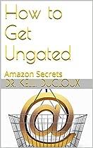 How to Get Ungated: Amazon Secrets