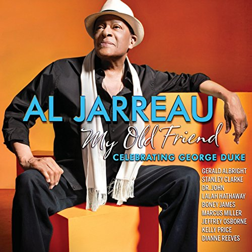 Al Jarreau-My Old Friend Celebrating George Duke-2014-gnvr Download