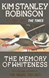 Kim Stanley Robinson The Memory of Whiteness (Voyager)