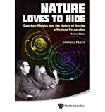Nature Loves to Hide: Quantum Physics and the Nature of Reality, a Western Perspective Nature Loves