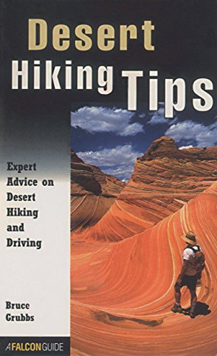 Desert Hiking Tips: Expert Advice on Desert Hiking and Driving (How To Climb Series)