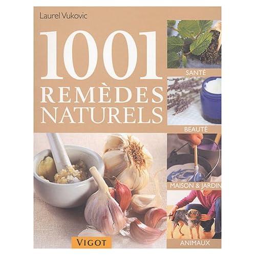 1001 remèdes naturels de Laurel Vukovic  dans Lecture 51B4JKS0TYL._SS500_