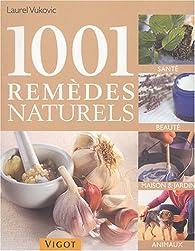 1001 rem�des naturels par Laurel Vukovic