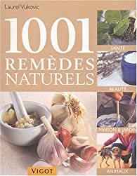 1001 remèdes naturels par Laurel Vukovic