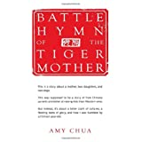 Battle Hymn of the Tiger Mother ~ Amy Chua