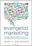 Evangelist Marketing: What Apple, Ama...