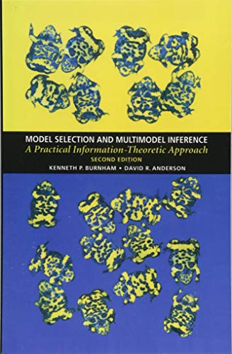 Model Selection and Multimodel Inference A Practical Information-Theoretic Approach [Burnham, Kenneth P. - Anderson, David R.] (Tapa Blanda)