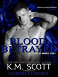 Blood Betrayed: With the Short Story longing (Sons of Navarus)