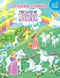 img - for The Land of Unicorns (Sticker Stories) book / textbook / text book