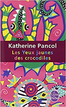 Les yeux jaunes des Crocodiles de Katherine Pancol 51B4LrLtTKL._SY344_BO1,204,203,200_
