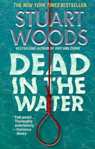 Dead in the Water: A Novel, STUART WOODS