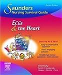 Saunders Nursing Survival Guide: ECGs...