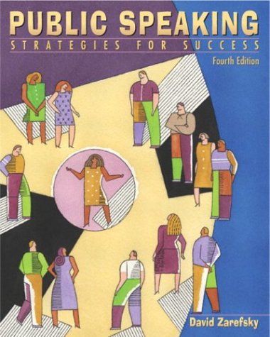 Public Speaking: Strategies for Success (4th Edition)