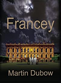 (FREE on 1/31) Francey by Martin Dubow - http://eBooksHabit.com