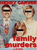 img - for Family Murders: A Thriller book / textbook / text book