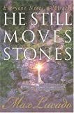 He Still Moves Stones (0849908647) by Max Lucado
