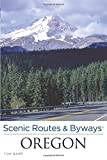 img - for Scenic Routes & Byways Oregon book / textbook / text book