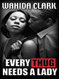 Every Thug Needs a Lady (Thorndike African-American)
