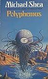 Polyphemus (0586208488) by Shea, Michael