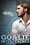 Goalie Interference (NHL Scorpions Book #2)