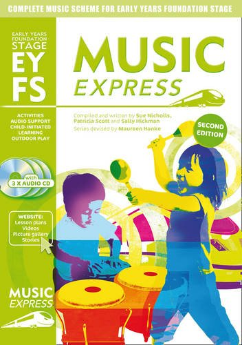Music Express - Music Express Early Years Foundation Stage: Complete music scheme for Early Years Foundation Stage - second edition