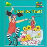 I Can Do That: A Book About Confidence (The Big Comfy Couch)