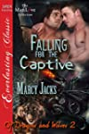 Falling for the Captive [Of Dragons a...