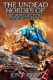 The Undead Hordes of Kan-Gul (Shadow Warrior saga Book 1)