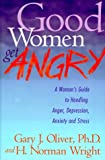 Good Women Get Angry: A Woman