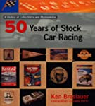 Fifty Years of Stock Car Racing: A Hi...