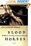 Blood Horses: Notes of a Sportswriter...
