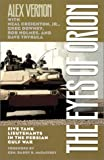 img - for The Eyes of Orion: Five Tank Lieutenants in the Persian Gulf War book / textbook / text book