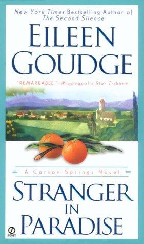 Stranger in Paradise (A Carson Springs Novel, Book 1), EILEEN GOUDGE