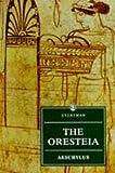 The Oresteia (Everymans Library (Paper))
