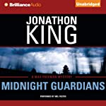 Midnight Guardians: A Max Freeman Mystery (       UNABRIDGED) by Jonathon King Narrated by Mel Foster