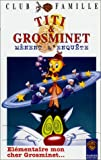echange, troc Titi et Grosminet : élémentaire, mon cher grosminet [VHS]
