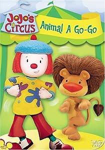 Jojo's Circus - Animal a Go Go