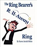img - for The Ring Bearer's Roll-away Ring book / textbook / text book