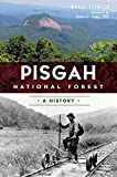 Pisgah National Forest:: A History