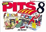 The Pits: 8 (Autosport special publications) Jim Bamber