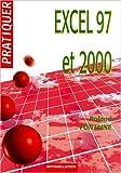 echange, troc Fontaine - Pratiquer excel 97 et 2000