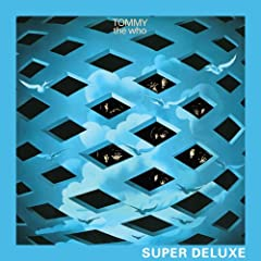 Tommy (Remastered 2013 Super Deluxe Edition)