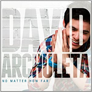 Amazon.co.jp: David Archuleta : No Matter How Far - 音楽