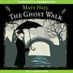 The Ghost Walk | Matt Haig