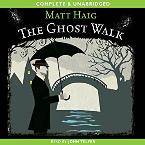 The Ghost Walk | [Matt Haig]