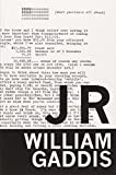 J R (American Literature (Dalkey Archive)) (1564784339) by Gaddis, William