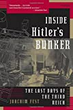 img - for Inside Hitler's Bunker: The Last Days of the Third Reich book / textbook / text book