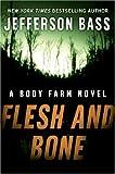 Flesh and Bone (Body Farm Novels)